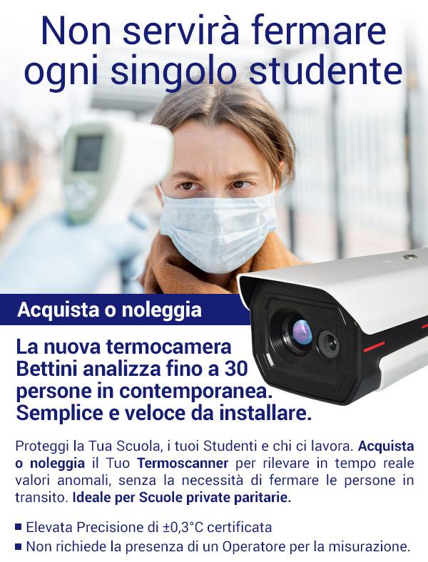 Acquista o noleggia la nuova telecamera Bettini